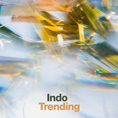 Indo Trending van Various Artists