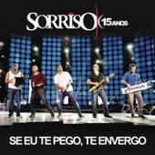 Se Eu Te Pego, Te Envergo (Ao Vivo) by Sorriso Maroto