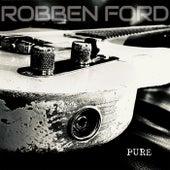 Pure von Robben Ford