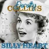 Silly Heart de Dorothy Collins