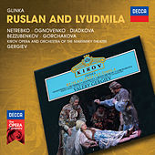 Glinka: Ruslan and Lyudmila de Anna Netrebko