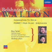 Walton: Belshazzar's Feast; Coronation Te Deum de Bryn Terfel
