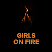 Girls On Fire de Various Artists
