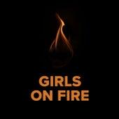 Girls On Fire di Various Artists