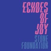 Echoes of Joy de Stone Foundation