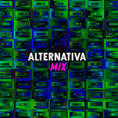 Alternativa Mix by Various Artists