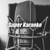 Super Karaoke vol. I by Various Artists