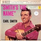 Smith's The Name von Carl Smith