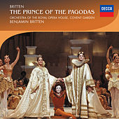 Britten: The Prince of the Pagodas von Orchestra of the Royal Opera House, Covent Garden