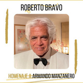 Homenaje a Armando Manzanero de Roberto Bravo