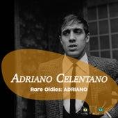 Rare Oldies: Adriano di Adriano Celentano