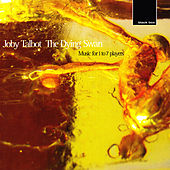 Talbot:The Dying Swan, music for 1 - 7 players by Joby Talbot