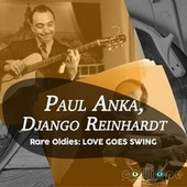 Rare Oldies: Love Goes Swing de Paul Anka