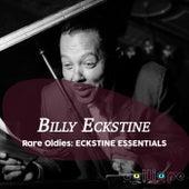 Rare Oldies: Eckstine Essentials de Billy Eckstine