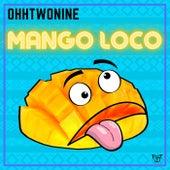Mango Loco von OhhTwoNine