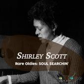 Rare Oldies: Soul Searchin' de Shirley Scott