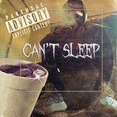 Can't Sleep de Lil Trazzy