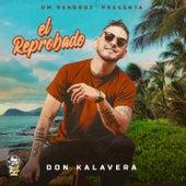 El Reprobado by Don Kalavera
