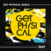 Get Physical Radio - May 2021 by Get Physical Radio