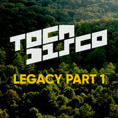 Legacy Part 1 von Tocadisco