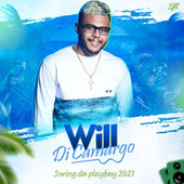 Will Di Camargo Swing do Playboy de Will Di Camargo O Play Boy