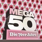 Mega 50 - Die 70er Jahre von Various Artists