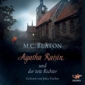Agatha Raisin und der tote Richter by M. C. Beaton