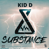 Substance by kidd