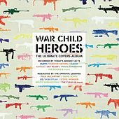 War Child - Heroes Vol.1 de Various Artists