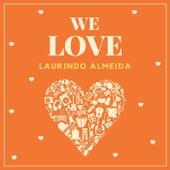 We Love Laurindo Almeida by Laurindo Almeida