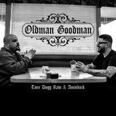Oldman Goodman by Tone Dogg Raw