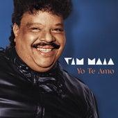 Yo Te Amo von Tim Maia