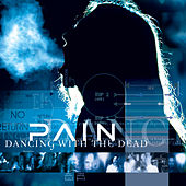 Dancing With The Dead de Pain