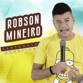 Sertanejo Acústico (Acústico) de Robson Mineiro
