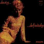 Dusty... Definitely de Dusty Springfield