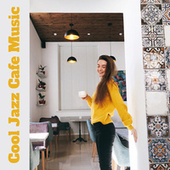 Cool Jazz Cafe Music – 2021 Calm Jazz, Relaxing Time, Music Composed for Cafe, Restaurant or Drinking Coffee at Home de Acoustic Hits