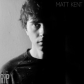Rip de Matt Kent