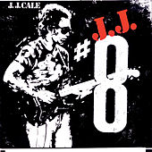 8 by JJ Cale