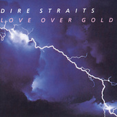 Love Over Gold de Dire Straits