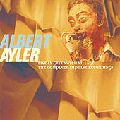 Live In Greenwich Village: The Complete Impulse Recordings de Albert Ayler