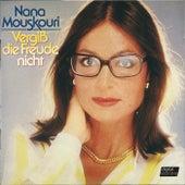 Vergiss Die Freude Nicht von Nana Mouskouri