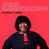 Already There by Joan Armatrading