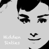 Hidden Sixties: The Beautiful Feel of the '60S fra Various Artists