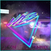 NEON HIGHWAY by Wes