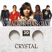 Világok Hangjai - új kiadás by Crystal