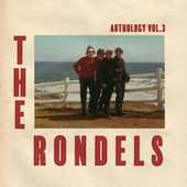 Anthology, Vol. 3 by The Rondels