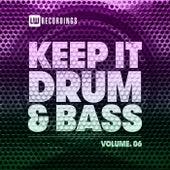 Keep It Drum & Bass, Vol. 06 de Various Artists