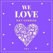 We Love Ray Charles, Vol. 2 von Ray Charles
