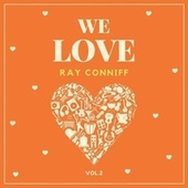 We Love Ray Conniff, Vol. 2 fra Ray Conniff