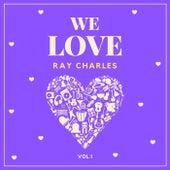 We Love Ray Charles, Vol. 1 von Ray Charles